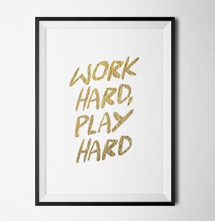 Bilde av Konstgaraget Work hard poster