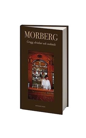 Grogg, drinkar och cocktails - Per Morberg