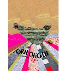 Corn chicken poster