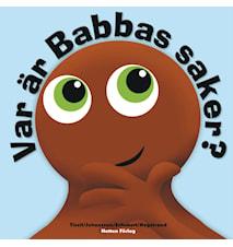 Babblarna Var är Babbas saker