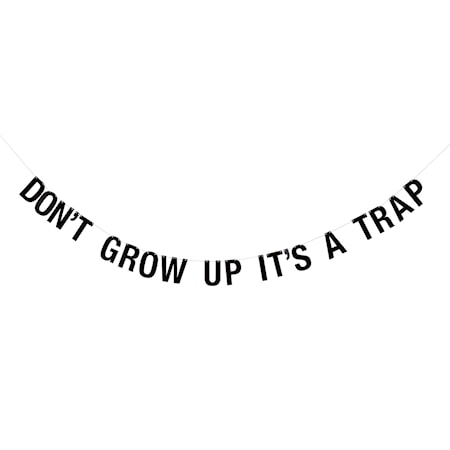 Girlang Don't Grow Up