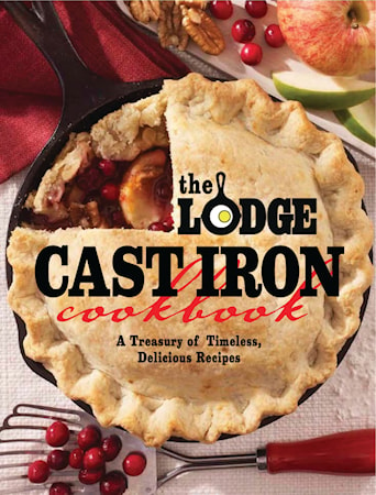 Kokbok The Lodge Cast Iron Cookbook: A Treasury of Timeless, Delicious Recipes