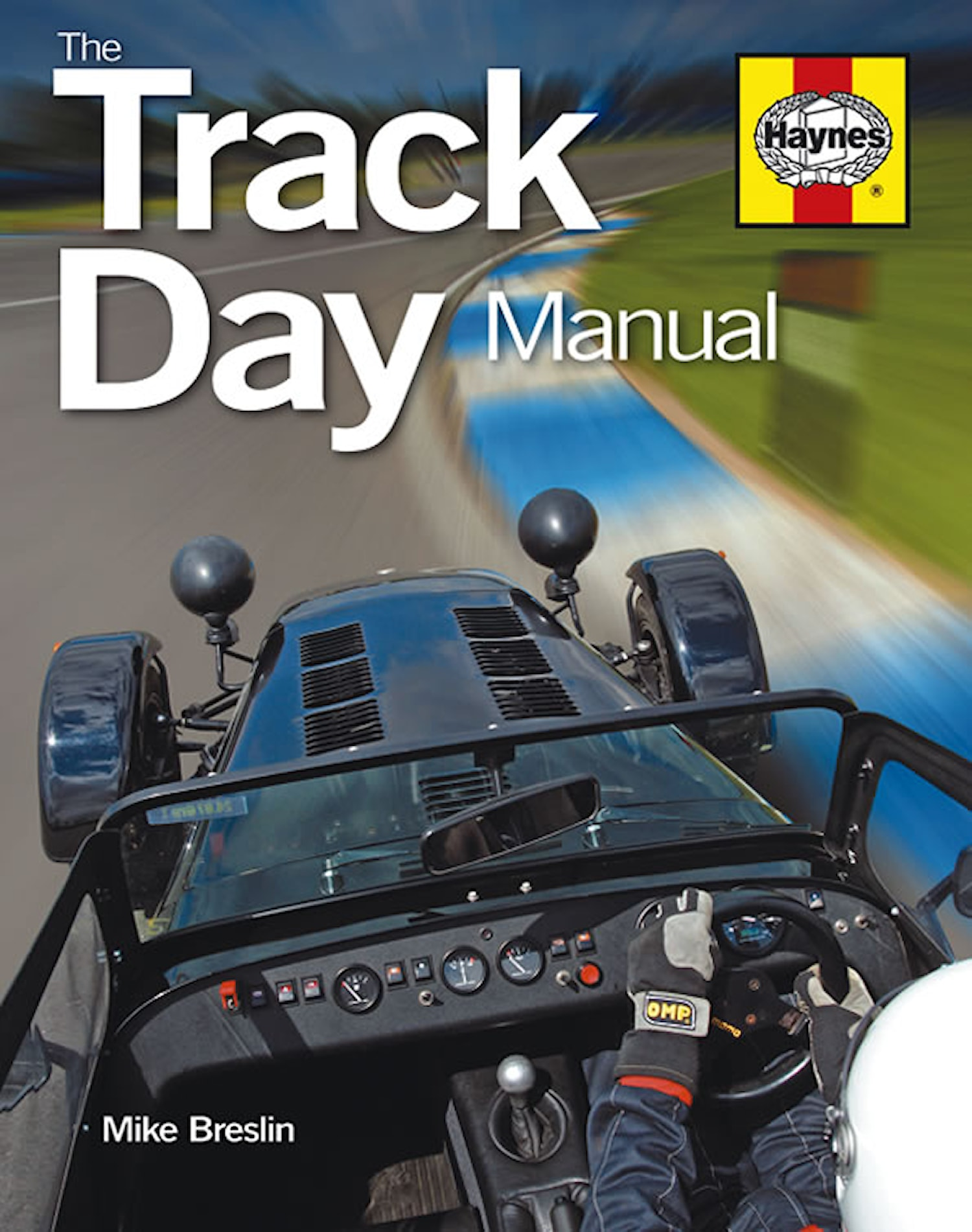 The Track Day Manual