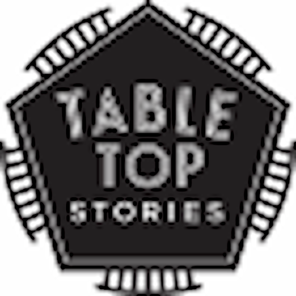 Table Top Stories