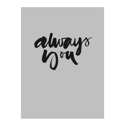 Bilde av Ylva Skarp-Always You Poster 30x40 cm